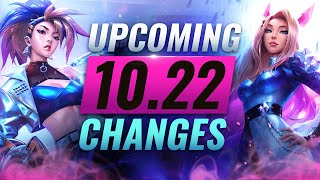 MASSIVE CHANGES: New Buffs & NERFS Coming in Patch 10.22 - League of Legends