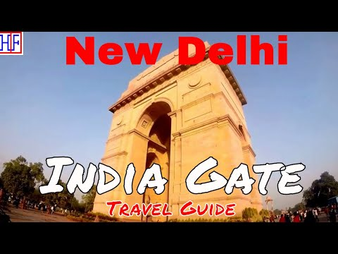 New Delhi | India Gate | Travel Guide | Episode# 7