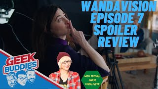 WandaVision Episode 7 Spoiler Review, Analysis and Easter Eggs with Special Guest Emma Fyffe