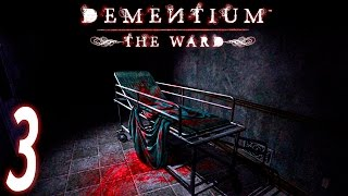 Dementium: The Ward ~Chapter 7 & 8~ Part 3