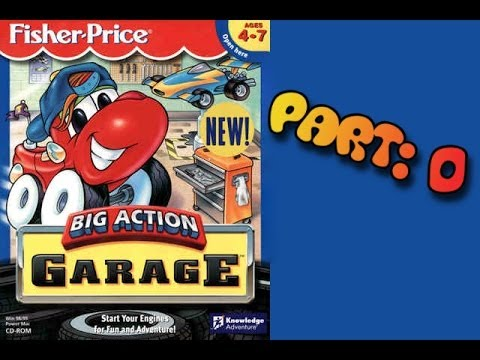 Whoa, I Remember: Fisher-Price Big Action Garage: Part 0