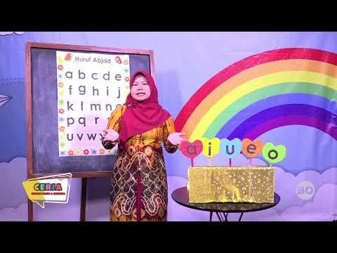 CERIA (Cerdas Riang Gembira) (TK) Eps. 11Pengenalan Huruf Melalui Pembelajaran Literasi