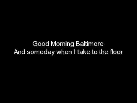 Good Morning Baltimore-W/Lyrics