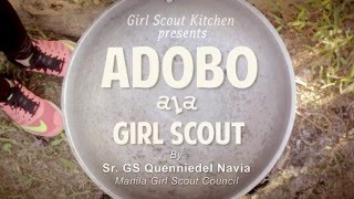 Girl Scout Kitchen: Adobo Ala Girl Scout