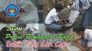 Proses Pembuatan Batik Karya Siswa Sma Negeri 2 Pemalang