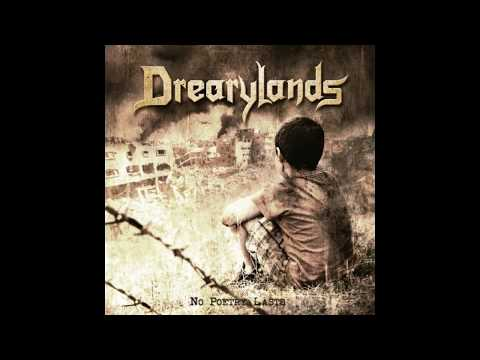 Drearylands - No Poetry Lasts - Full Album 2017