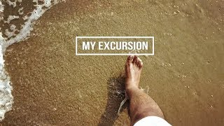 My Excursion   Travel Video   By Sree Brahmith
