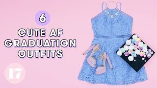6 Adorable Graduation Outfit Ideas | Style Lab