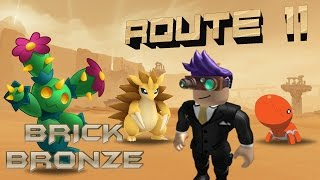 Roblox: Pokemon Brick Bronze - Route 11 Exploring! New Pokemon's!