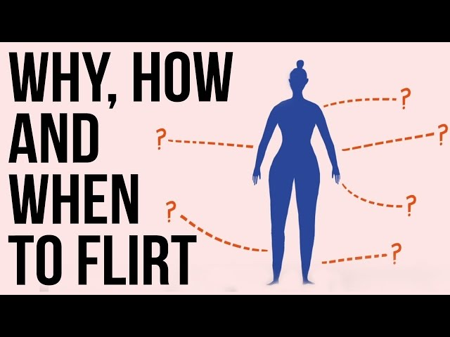 Why, how & when to Flirt