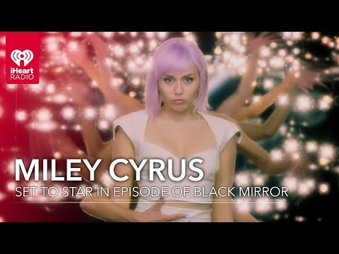 Miley Cyrus Featured In New Black Mirror Season 5 Trailer | Fast Facts