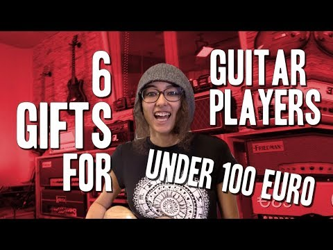 6 Gifts for Guitar Players under 100 Euro