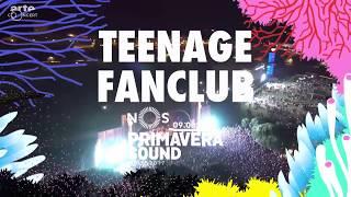 Teenage Fan Club Live NOS Primavera Sound 2017 Porto Portugal Full Show