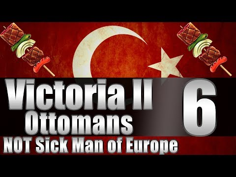 "Victoria 2 Ottomans ""Tariffs to 100%!"" EP:6 [""New"" Patch]"