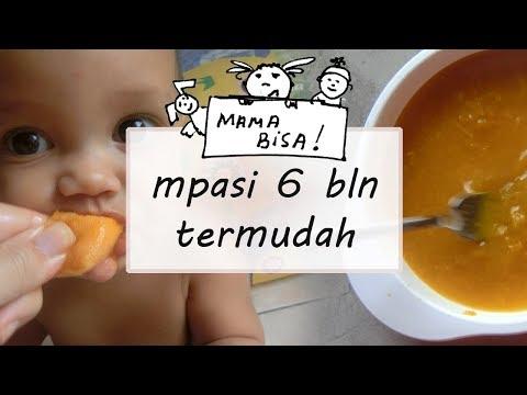 MPASI pertama Bayi 6 Bulan (resep makanan pendamping ASI paling mudah)