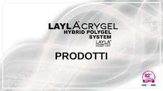 LAYLACRYGEL- PRODOTTI