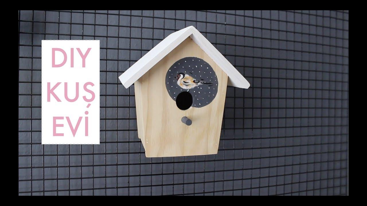 Kendin Yap I Kuş Evi I Diy Youtube