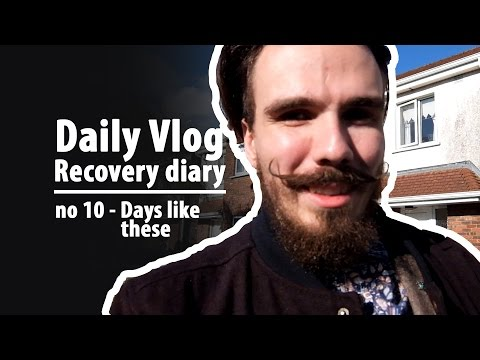 Daily Vlog 10 _ Days like these