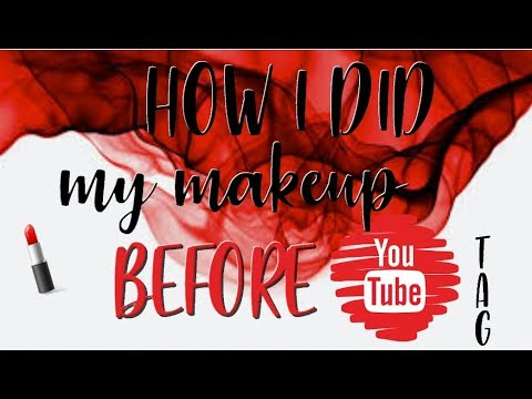 HOW I DID MY MAKEUP BEFORE YOUTUBE! TAG | Bare Bohemian