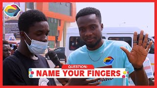 NAME YOUR FINGERS 🖐 | Street Quiz | Funny Videos | Funny African Videos | African Comedy |
