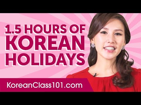 Learn ALL Korean Holidays in 1.5 Hours