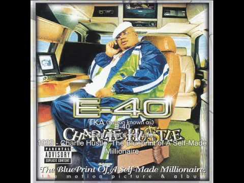E-40 - Earl That's Yo' Life