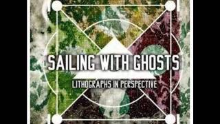Sailing With Ghosts - Sleeping With Your Eyes Open (lyrics)