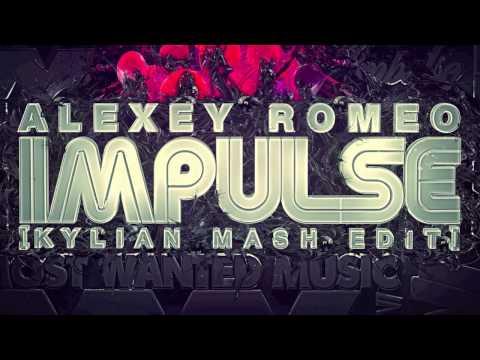 Alex Romeo - Impulse (Kylian Mash Edit)