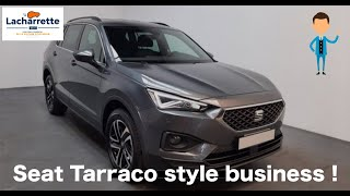 ❌ARRIVAGE ❌  SEAT Tarraco 2.0 TDI 150 ch Start/Stop BVM6 7 pl Style Business