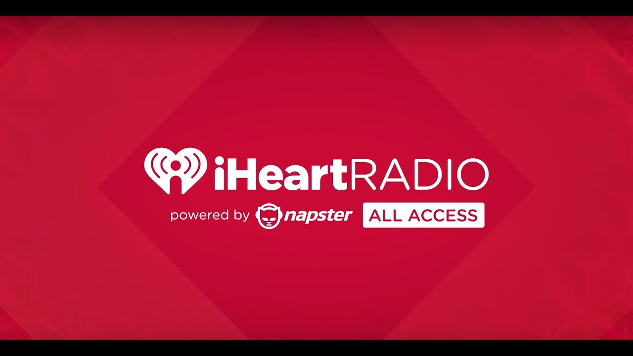 iHeartRadio PLUS & iHeartRadio All Access Powered By Napster