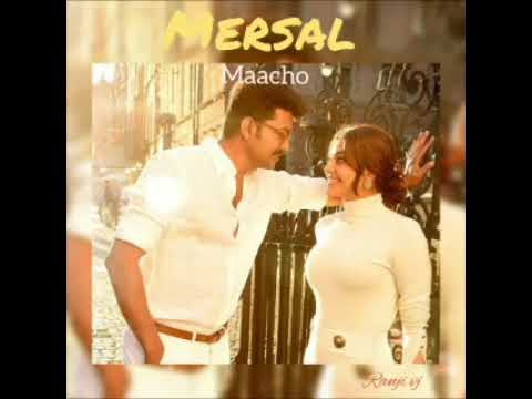 macho - mersal cut songs