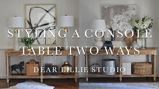 Styling a Console Table Two Ways