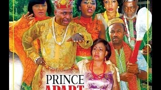 Prince Apart 2 - Latest Nollywood Movies