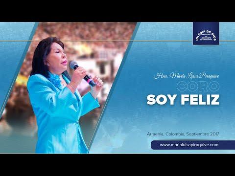 Coro: Soy Feliz, Hna. María Luisa Piraquive