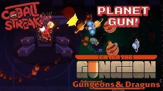 Gungeon AG&D #50 - Planet Gun - Cobalt Streak