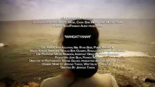 MANGATYANAN Trailer (Cinemalaya 2009)