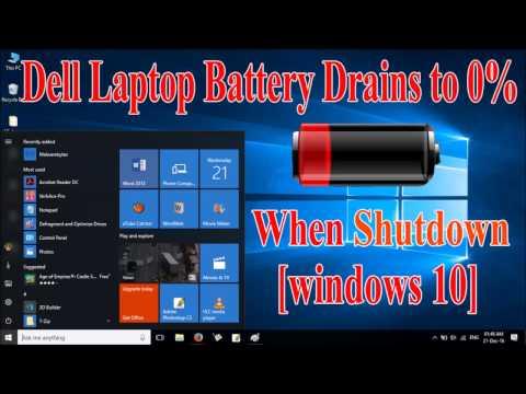 Dell Laptop Battery Drains When Shut Down [Windows 10]