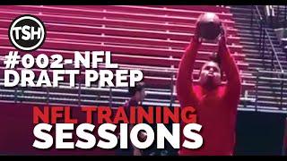 NFL Training Sessions #002   12.29.18   NFL Draft Prep