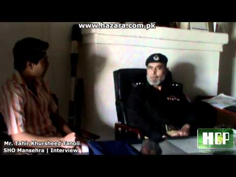 SHO Mansehra Tahir Khursheed Tanoli Interview