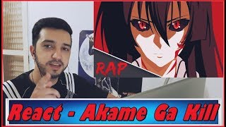 React Rap da Akame (Akame Ga Kill) Anime 74 - Byakuran