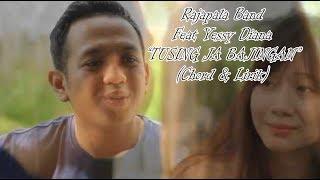 Rajapala Band Feat Yessy Diana TUSING JA BAJINGAN (Chord & Lirik)