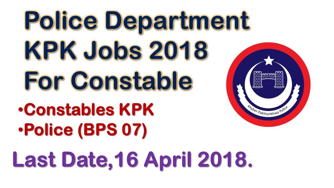 Police Department KPK Jobs 2018 For Constable