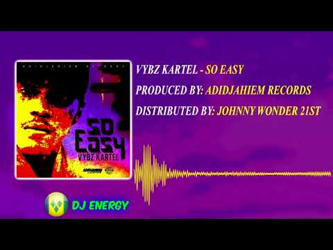 Vybz Kartel - So Easy (Clean) August 2017