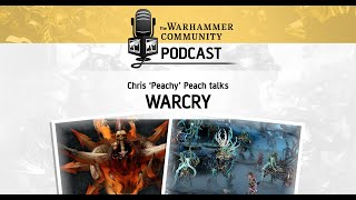 The Warhammer Community Podcast: Episode 27 - Warcry