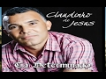 CD COMPLETO - CLAUDINHO DE JESUS - TÁ DETERMINADO