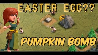 Clash of Clans- PUMPKIN BOMB | Clash of Clans- Easter Eggs!!