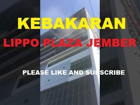 Kebakaran Lippo Plaza Jember