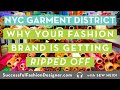 NYC Garment District: Why Your Fashion Brand is Getting Ripped Off