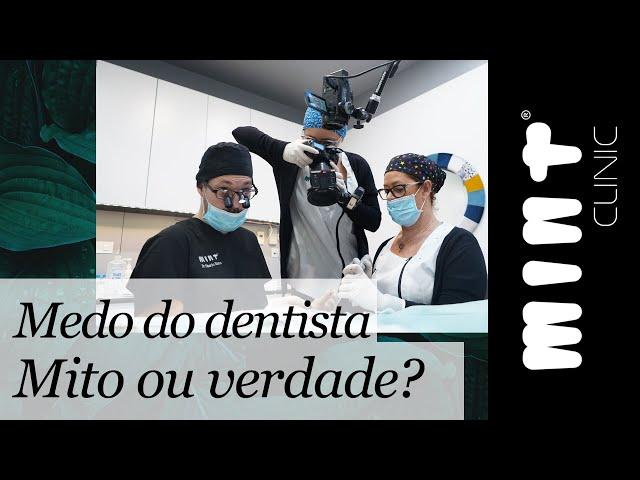 Medo de ir ao Dentista - Mito ou Verdade?
