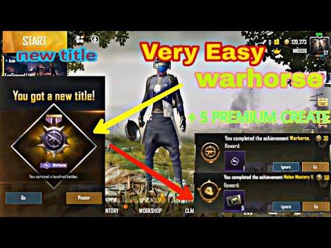 Easy Way Get Warhorse Title | War Horse Achievement Pubg | Get Free 5 Premium Crates Coupon In Pubg
